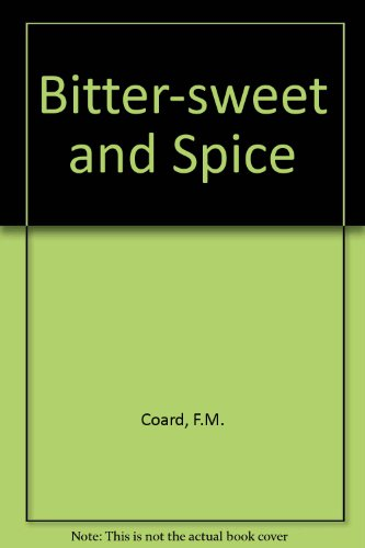 9780722301128: Bitter-sweet and Spice
