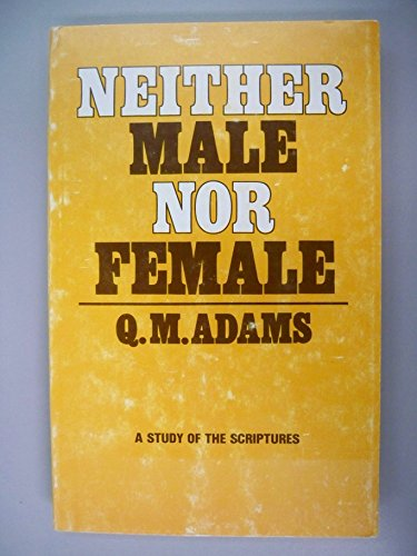 9780722303948: Neither Male Nor Female: Study of the Scriptures