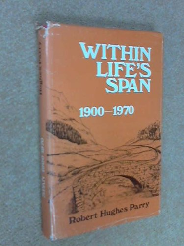 Within Life's Span 1900-1970