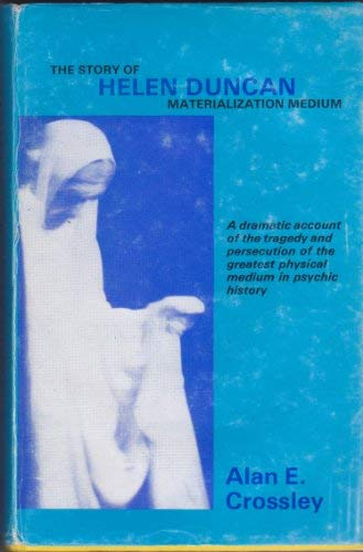 9780722308400: The story of Helen Duncan, materialization medium
