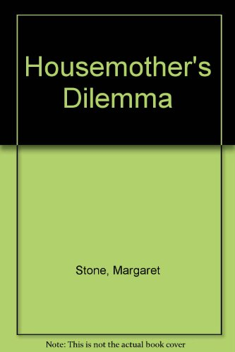 Housemother's Dilemma: Margaret Stone
