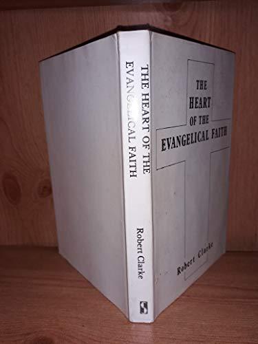 9780722315019: Heart of the Evangelical Faith