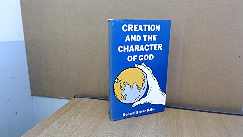 9780722319734: Creation & the Character of God
