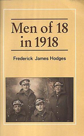 Men of 18 in 1918: Frederick James Hodges