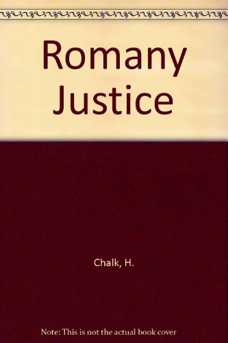 ROMANY JUSTICE: Chalk H