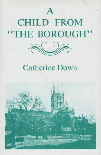 "A Child from ""The Borough"": Down Catherine"