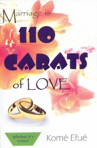 Marriage is 110 Carats of Love