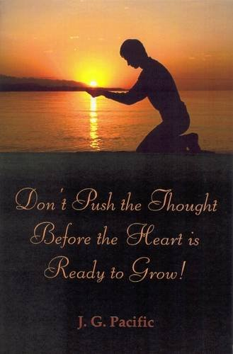 9780722342565: Don't Push the Thought Before the Heart is Ready to Grow