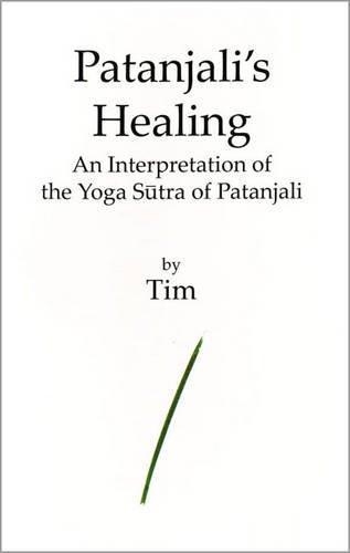 9780722342749: Patanjali's Healing: An Interpretation of the Yoga Sutra of Patanjali