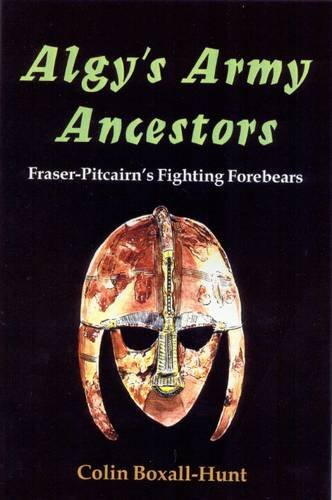 9780722342848: Algy's Army Ancestors: Fraser-Pitcairn's Fighting Forebears