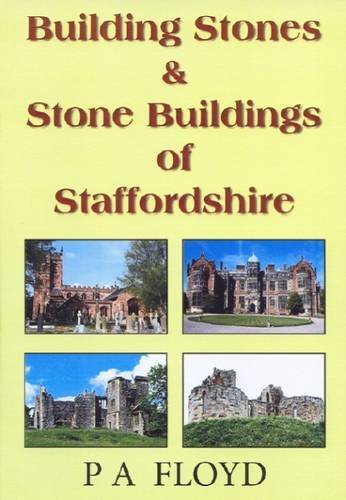 9780722345436: Building Stones and Stone Buildings of Staffordshire
