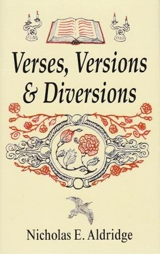Verses, Versions and Diversions (Hardback): Nicholas Aldridge