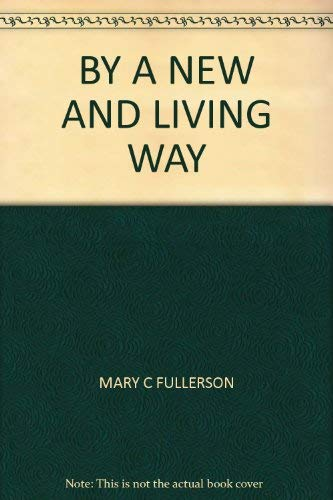 9780722400302: By a New and Living Way