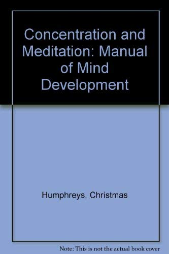9780722400401: Concentration and Meditation: Manual of Mind Development