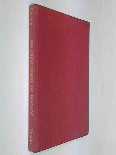 Vivekachudamani - Crest Jewel Of Wisdom: Attributed to Shankara Acharya; translated by Johnston, ...