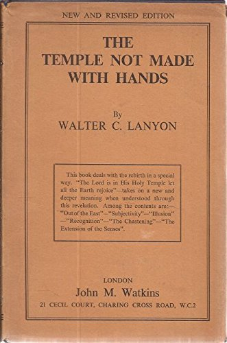 Temple Not Made with Hands, The: Walter C. Lanyon