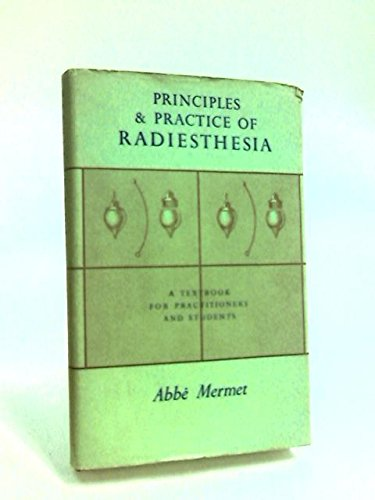 9780722400593: Principles and Practice of Radiesthesia: Textbook for Practitioners and Students