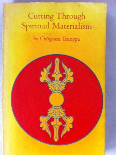 9780722401279: Cutting Through Spiritual Materialism