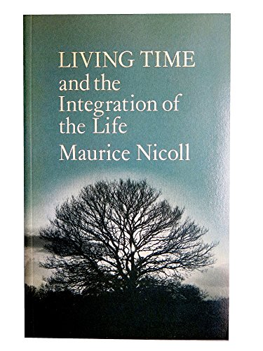 9780722401460: Living Time: And the Integration of the Life