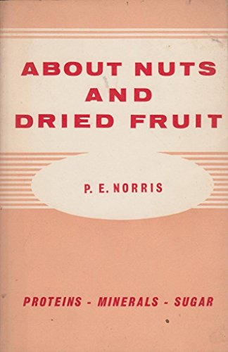 9780722500736: About Nuts and Dried Fruit