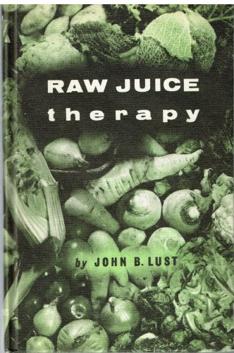 9780722500989: Raw Juice Therapy
