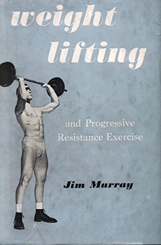 9780722501269: Weight Lifting and Progressive Resistance Exercises