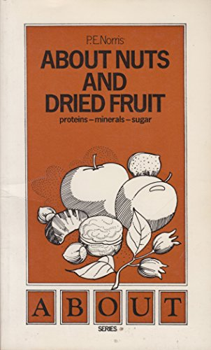 9780722502488: About Nuts and Dried Fruit