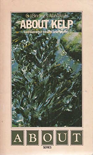 About Kelp (About series): Alan Moyle