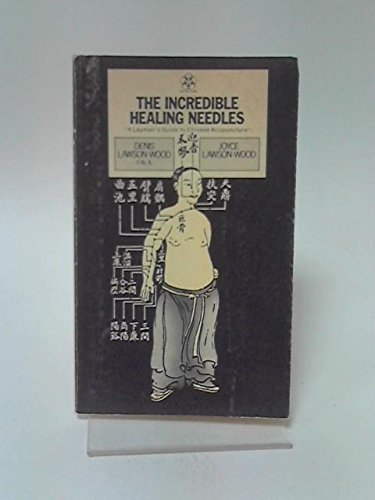 9780722502761: Incredible Healing Needles: Layman's Guide to Chinese Acupuncture (Nature's Way)