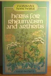 Herbs for Rheumatism and Arthritis (Everybody's home: Beckett, Sarah