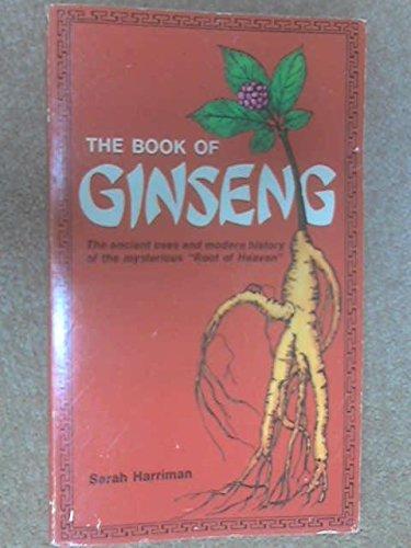The Book Of Ginseng: Harriman, Sarah