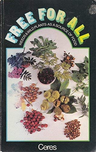 9780722503492: Free for All: Weeds and Wild Plants as a Source of Food