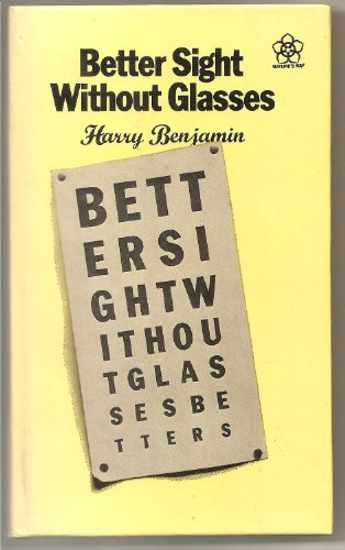 9780722503867: Better sight without glasses (Nature's way)
