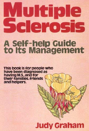 9780722506240: Multiple Sclerosis: Self-help Guide to Its Management