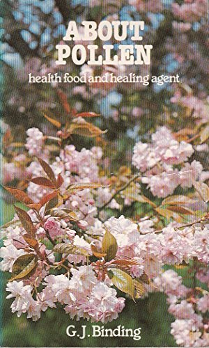 9780722506608: About Pollen: Health Food and Healing Agent (About Series)