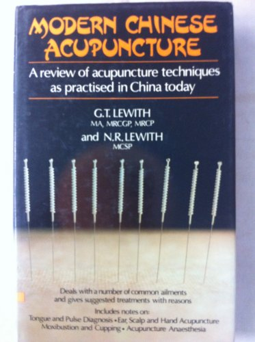 Modern Chinese acupuncture: LEWITH, G.T. &