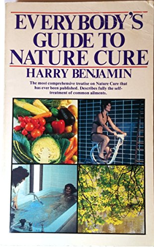 9780722507032: Everybody's Guide to Nature Cure