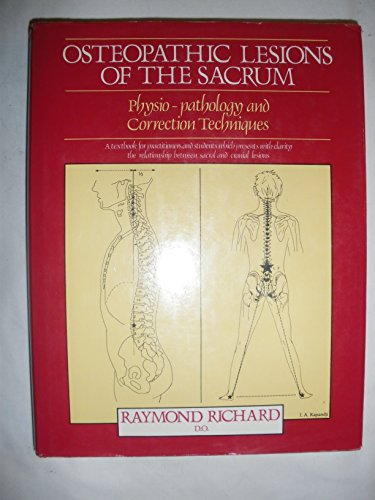 9780722507186: Osteopathic Lesions of the Sacrum: Physiopathology and Correction Techniques