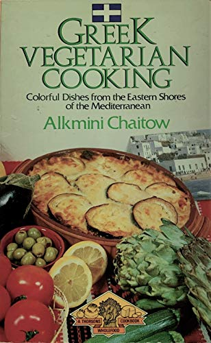 9780722507254: Greek Vegetarian Cooking (A Thorsons wholefood cookbook)