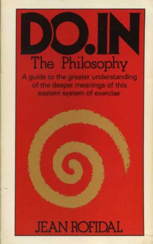 Do-in: The Philosophy: Jean Rofidal