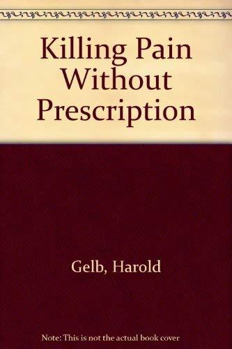9780722508442: Killing Pain without Prescription