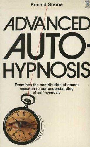 Advanced Autohypnosis: Shone, Ronald