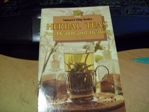 9780722509043: Herbal Teas for Health and Healing (Nature's Way Series)
