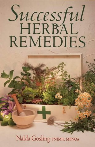 Successful Herbal Remedies (Nature's Way): Gosling, Nalda