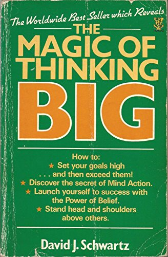 The Magic Of Thinking Big By David J Schwartz Thorsons border=