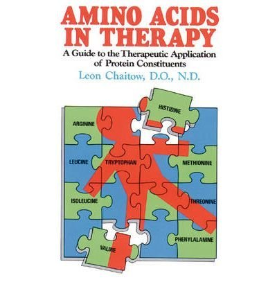 9780722509982: Amino Acids in Therapy: A Guide to the Therapeutic Application of Protein Constituents (Import)