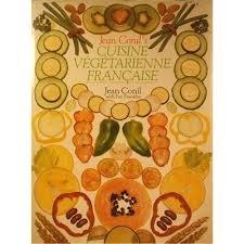Cuisine Vegetarienne Francaise: Gourmet French Vegetarian Recipes: Franklin, Fay