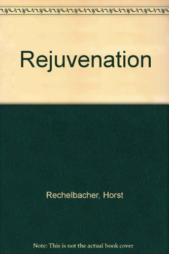 9780722510728: Rejuvenation