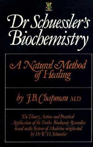 9780722511169: Dr. Schuessler's Biochemistry: Natural Method of Healing