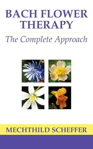 9780722511213: Bach Flower Therapy: The Complete Approach